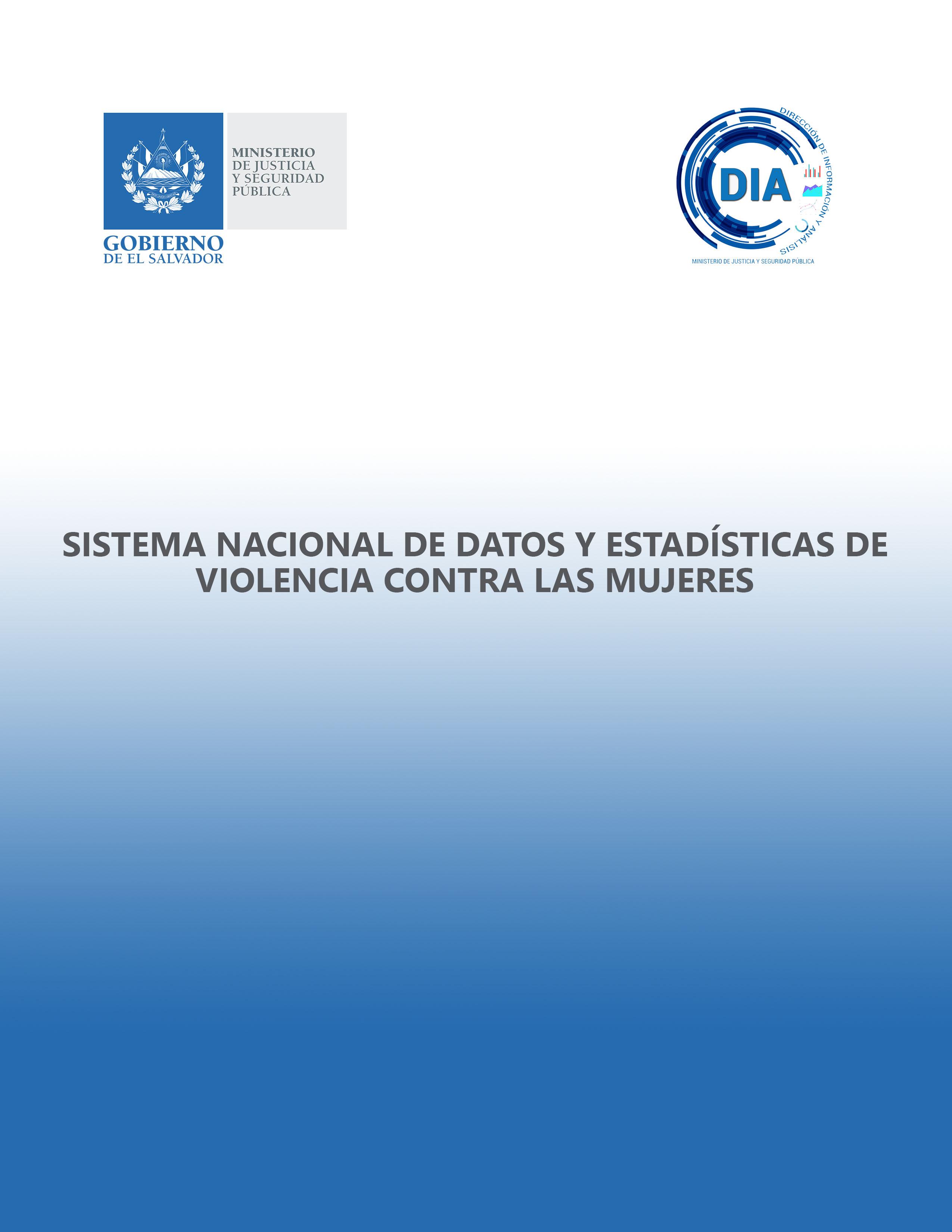 Sistema Nacional de Datos y Estadistica de violencia